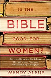 BLOG Is the Bible Good for Women